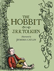 The Hobbit: Illustrated Edition by J. R. R. Tolkien and Jemima Catlin