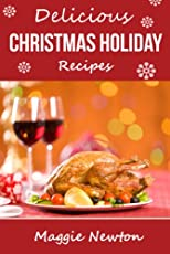 Delicious Christmas Holiday Recipes