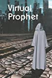 Virtual Prophet (The Game is Life) (Volume 4)