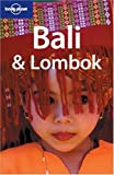 img - for Lonely Planet Bali & Lombok (Lonely Planet Bali and Lombok) book / textbook / text book