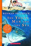 Young Man and the Sea (After Words) (0439856302) by Philbrick, Rodman