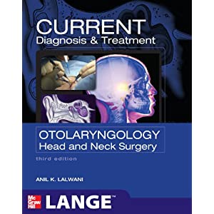 Current Diagnosis & Treatment Otolaryngology: Head and Neck Surgery, Third Edition (LANGE CURRENT Series) 2011 51X74bd5TOL._SL500_AA300_