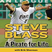 A Pirate for Life | [Steve Blass, Erik Sherman]