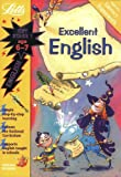 Excellent English Age 6-7: Key Stage 1 (Letts Magical Topics)