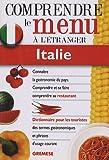 echange, troc Maria Chiara Martinelli - Dictionnaire du menu pour le touriste Italie : Pour comprendre et se faire comprendre au restaurant