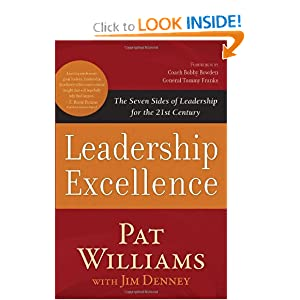 Leadership Excellence: The Seven Sides of Leadership for the 21st Century