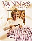Vanna's Favorite Gift Afghans (Crochet Treasury) (1574861352) by White, Vanna