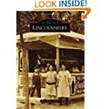 Lincolnshire (Images of America (Arcadia Publishing))