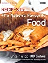 Recipes for the Nation's Favourite Food: Britain's Top 100 Dishes