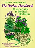 The Herbal Handbook: A User's Guide to Medical Herbalism (0892812753) by David Hoffman