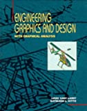 img - for Engineering Graphics and Design: With Graphical Analysis book / textbook / text book