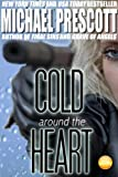 Cold Around the Heart (Bonnie Parker, PI Book 1) (English Edition)