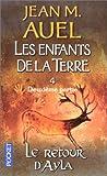 echange, troc Jean M. Auel - Les enfants de la terre, tome 4, volume 2 : Le retour d'Ayla