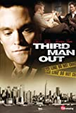Third Man Out [DVD]