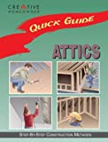 Quick Guide: Attics: Step-by-Step Construction Methods - 1880029421