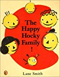 The Happy Hocky Family! (Turtleback School & Library Binding Edition) (0613005058) by Smith, Lane