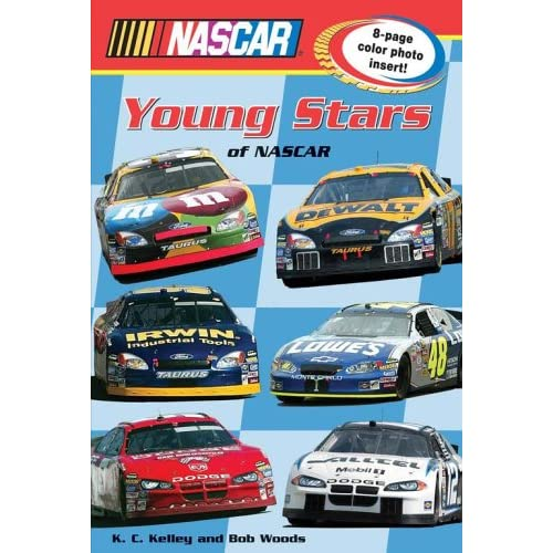 Young Stars of Nascar (Nascar Middle Grade Book) K.C. Kelley and Bob Woods
