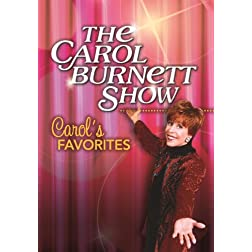 The Carol Burnett Show: Carol's Favorites