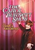 The Carol Burnett Show: Carols Favorites