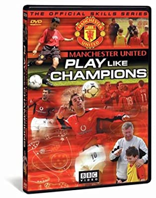 Manchester United - Play Like Champions