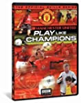 Manchester United - Play Like Champio...