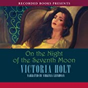 On the Night of the Seventh Moon | [Victoria Holt]