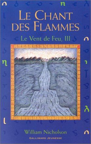 Le Vent de Feu (3) : Le Chant des flammes