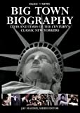 Big Town Biography