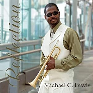 Michael C. Lewis -  Reflection