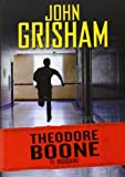John Grisham Theodore Boone 3. El acusado