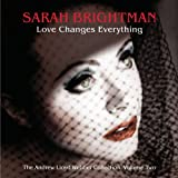 V2 Love Changes Everything Anby Sarah Brightman