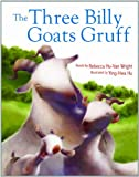 Rebecca Hu-Van Wright The Three Billy Goats Gruff