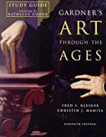 Gardner's Art Through The Ages, Study Guide by Kleiner