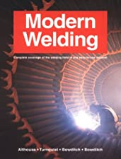 Modern Welding by Andrew D. Althouse