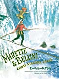 Mirette and Bellini Cross Niagara Falls