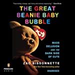 The Great Beanie Baby Bubble: Mass De...