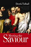 Meeting the Saviour: The Glory of Jesus in the Gospel of John