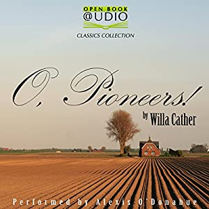 O, Pioneers! Audiobook