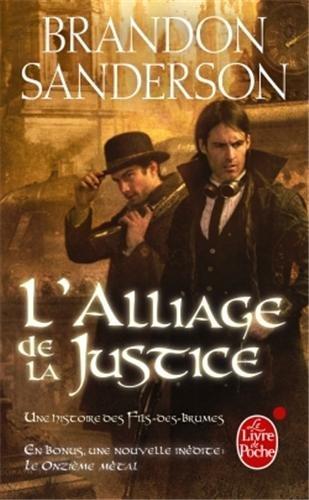 Fils-des-Brumes, Tome 4 : L'Alliage de la justice 51X7EjGT52L