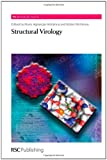 Structural Virology (RSC Biomolecular Sciences)