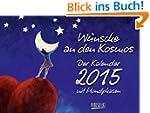 W�nsche an den Kosmos 2015: Tages-Auf...