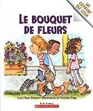 Le Bouquet de Fleurs (Les Copains du Coin) (043994788X) by Larry Dane Brimner