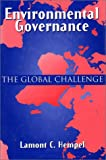 img - for Environmental Governance: The Global Challenge book / textbook / text book
