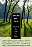 img - for Bread and Wine: Readings for Lent and Easter book / textbook / text book