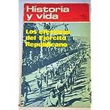Historia y vida, año 4, núm. 66. Los efectivos del Ejército Republicano