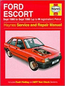 Ford Escort (Petrol) 1980-90 Service and Repair Manual (Haynes Service