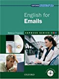 Express Series: English for Emails Student's Book and MultiROM: A Short, Specialist English Course