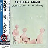 Steely Dan Count Down To Ecstasy (Remaster)