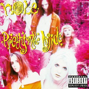 Pretty On The Inside by Hole