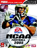 NCAA Football 2005 (Prima Official Game Guide) (0761546294) by Cohen, Mark